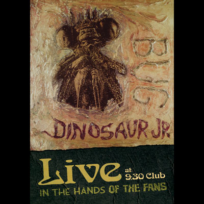 Dinosaur Jr. - Bug Live At The 9:30 Club: In The Hands Of The Fans (DVD)