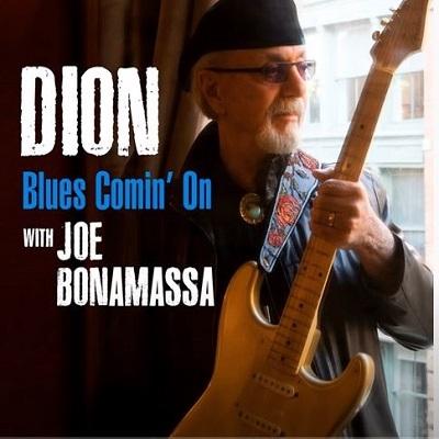 Dion (With Joe Bonamassa) - Blues Comin' On - Digital Single