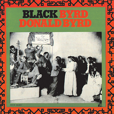 Donald Byrd - Black Byrd (Vinyl Reissue)
