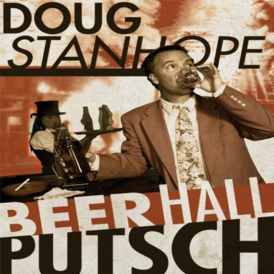 Doug Stanhope - Beer Hall Putsch