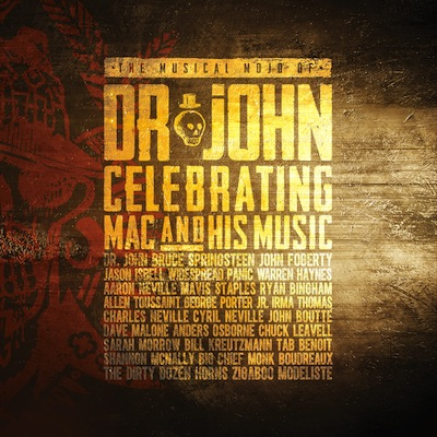 Dr. John - Musical Mojo Of Dr. John: A Celebration Of Mac & His Music