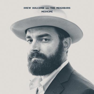 Drew Holcomb & The Neighbors - Medicine