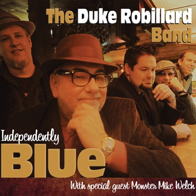 The Duke Robillard Band - Independently Blue
