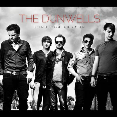 The Dunwells - Blind Sighted Faith