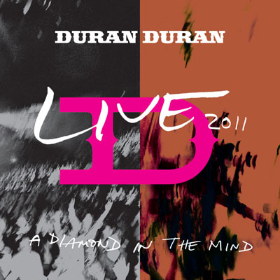 Duran Duran - A Diamond In The Mind: Live 2012 (CD/DVD/Blu-ray)