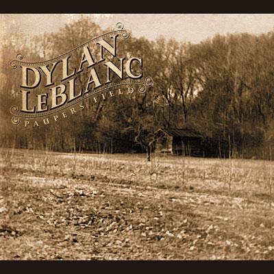 Dylan LeBlanc - Pauper's Field