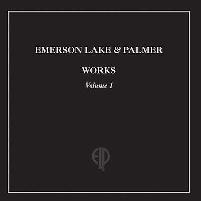 Emerson, Lake & Palmer - Works Volume 1 (Remastered)