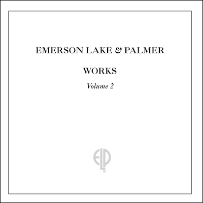 Emerson, Lake & Palmer - Works Volume 2 (Remastered)