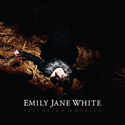 Emily Jane White - Victorian America