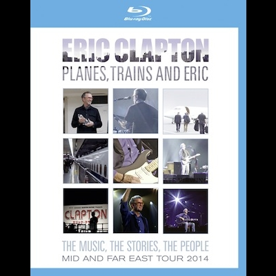 Eric Clapton - Planes, Trains And Eric (Blu-ray)