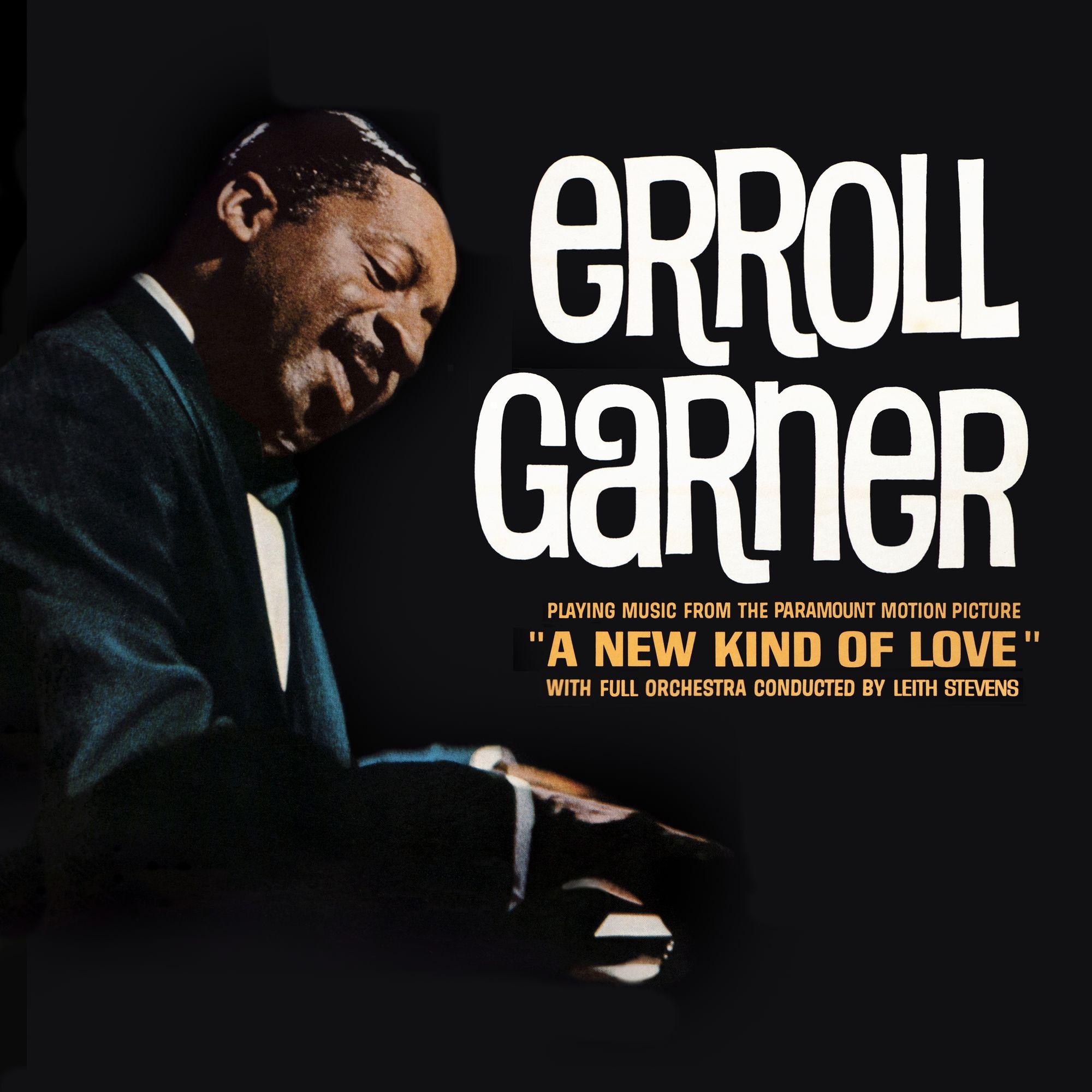 Erroll Garner - A New Kind Of Love (Remastered)