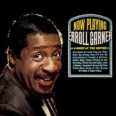 Erroll Garner - A Night At The Movies (Remastered)
