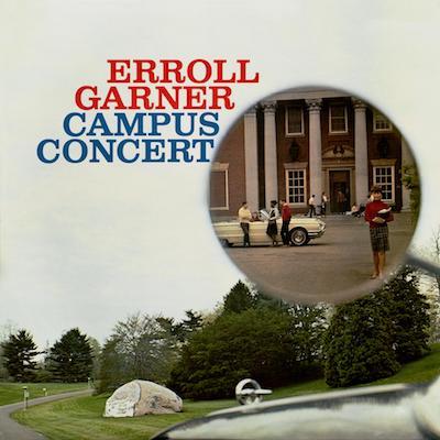 Erroll Garner - Campus Concert (Reissue)