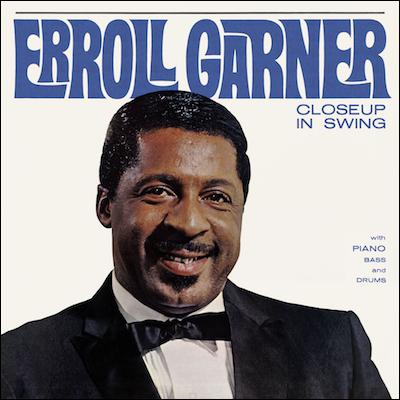 Erroll Garner - Closeup In Swing (Remastered)