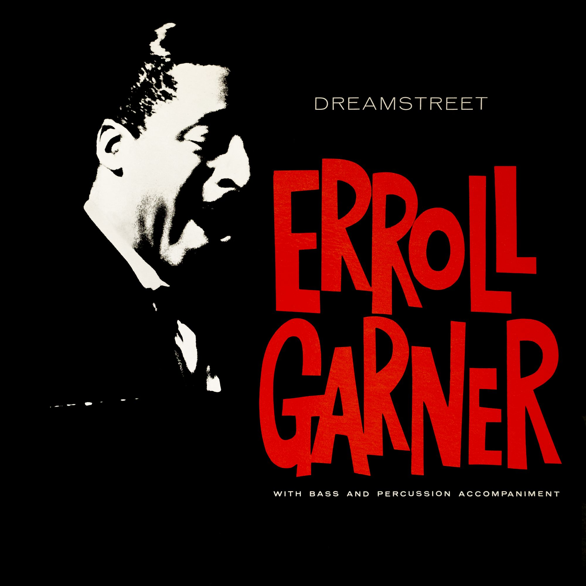 Erroll Garner - Dreamstreet (Remastered)