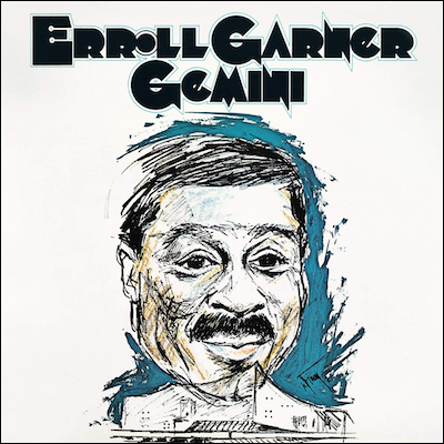 Erroll Garner - Gemini (Remastered)