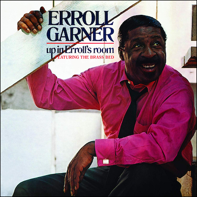 Erroll Garner - Up In Erroll's Room (Remastered)
