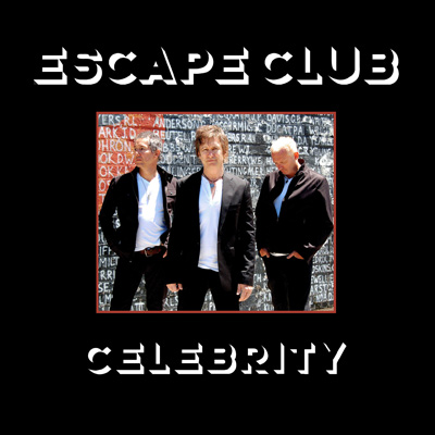 Escape Club - Celebrity