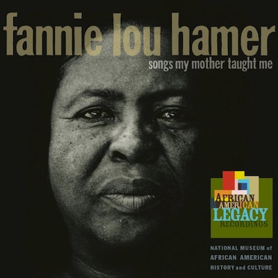 Fannie Lou Hamer - Songs My Mother Taught Me