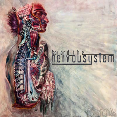 Fear And The Nervous System - Fear And The Nervous System