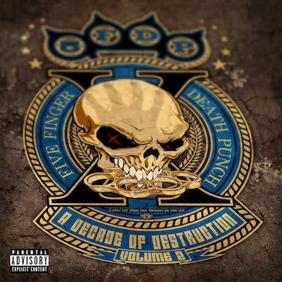 Five Finger Death Punch - A Decade Of Destruction Volume 2