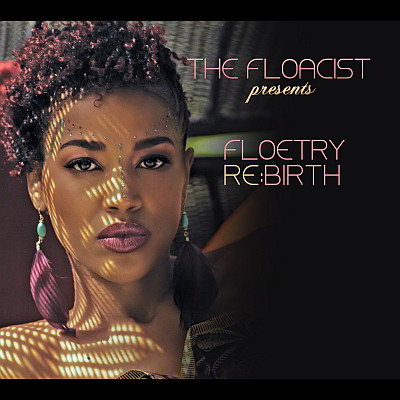 The Floacist - Presents Floetry Re:Birth