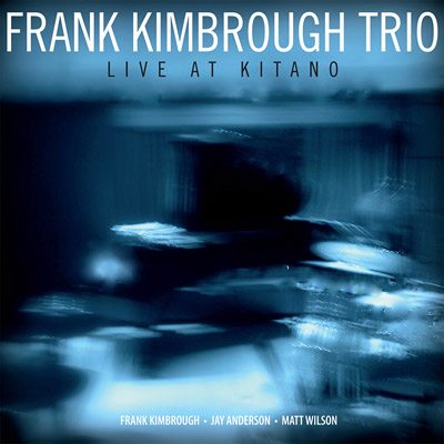 Frank Kimbrough Trio - Live At Kitano