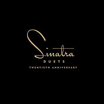Frank Sinatra - Duets: Twentieth Anniversary - Deluxe Edition