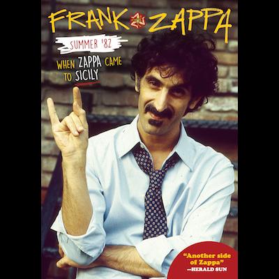Frank Zappa - Summer '82: When Zappa Came To Sicily (Blu-ray)
