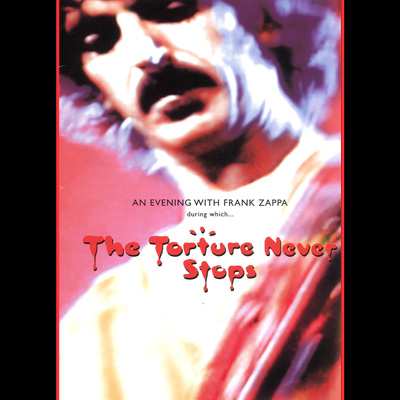 Frank Zappa - The Torture Never Stops (DVD)