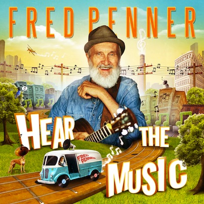 Fred Penner - Hear The Music