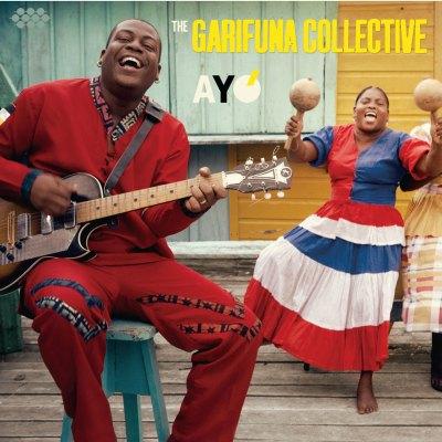 The Garifuna Collective - Ayó