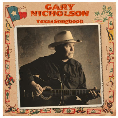 Gary Nicholson - Texas Songbook