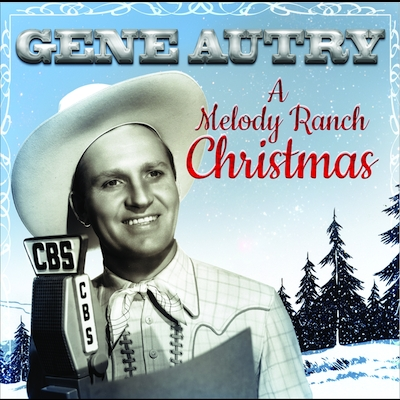 Gene Autry - A Melody Ranch Christmas Party