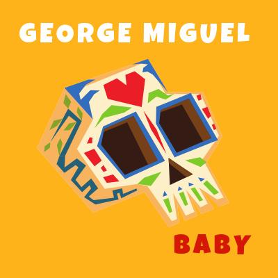 George Miguel - Baby