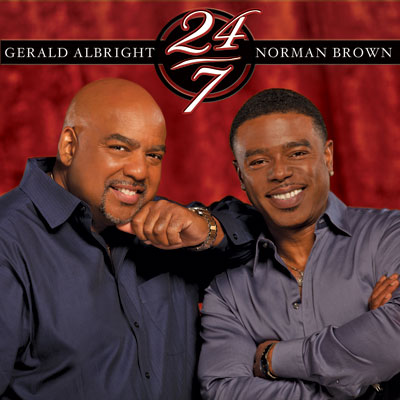 Gerald Albright & Norman Brown - 24/7