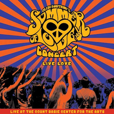 Glen Burtnik's Summer Of Love - Live Love