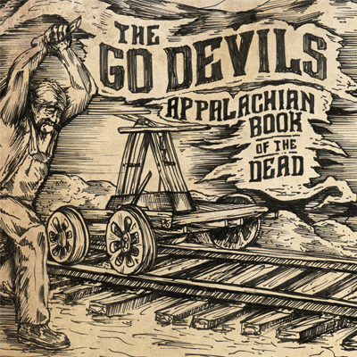 The Go Devils - Appalachian Book Of The Dead