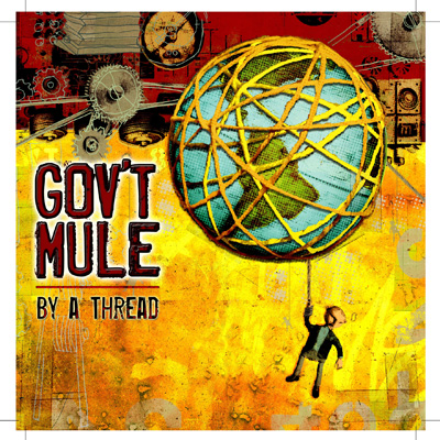Gov't Mule - By A Thread (Vinyl)