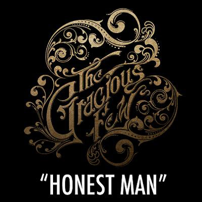 The Gracious Few - Honest Man (Digital Single)