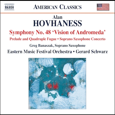 Greg Banaszak And Gerard Schwarz - Hovhaness: Works For Orchestra & Soprano Saxophone
