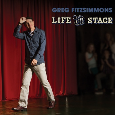 Greg Fitzsimmons - Life On Stage