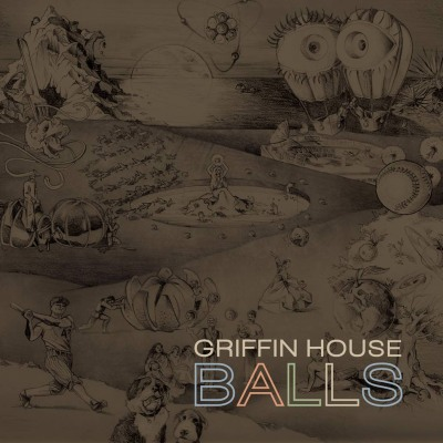 Griffin House - Balls