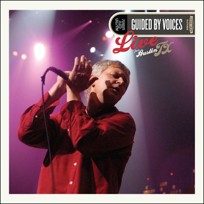 Guided By Voices - Live From Austin, TX (CD+DVD)