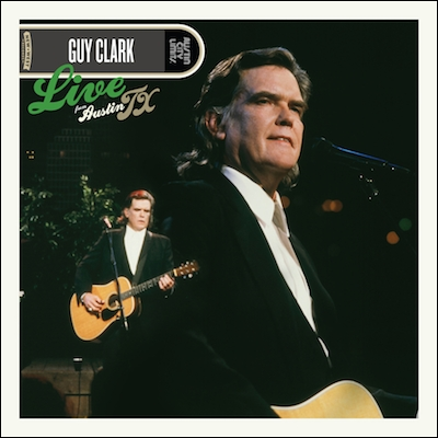 Guy Clark - Live From Austin TX (Vinyl Reissue)