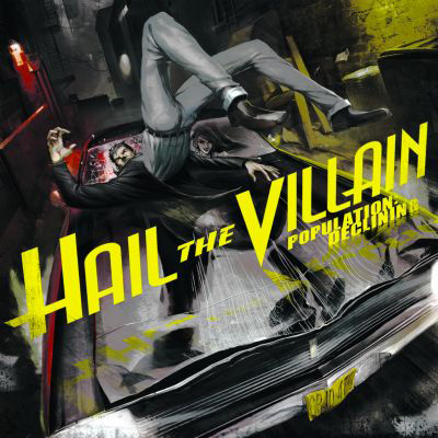 Hail The Villain - Population: Declining