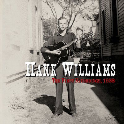 Hank Williams - The First Recordings, 1938 (7
