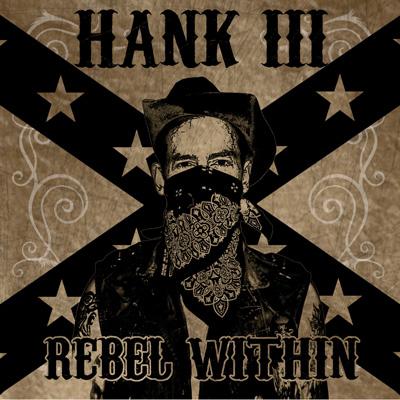 Resultado de imagen de Hank Williams III – Lp: Rebel Within 400 X 400
