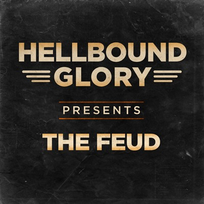 Hellbound Glory - The Feud (Digital Single)