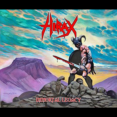 Hirax - Immortal Legacy